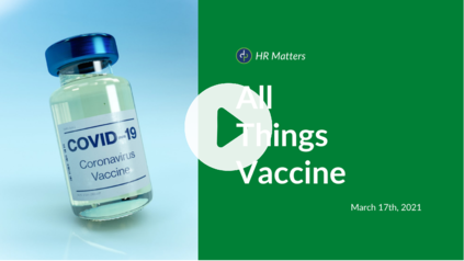 All Things Vaccine HR Matters Dominion Payroll